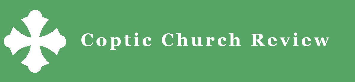 Coptic Church Review